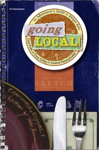 Going Loca! An Adventurers Guide to Unique Eats, Cool Pubs and Cozy Cafes of Central Pennsylvania by Ken Hull